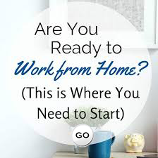 Ready to work from home? This is where you need to start